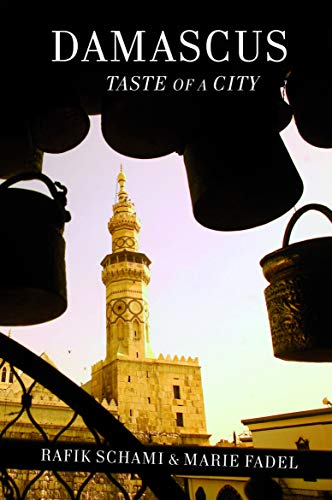 Damascus - Taste Of A City