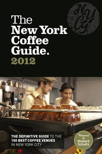 The New York Coffee Guide 2012