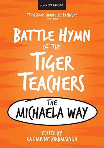 The Battle Hymn of the Tiger Teachers