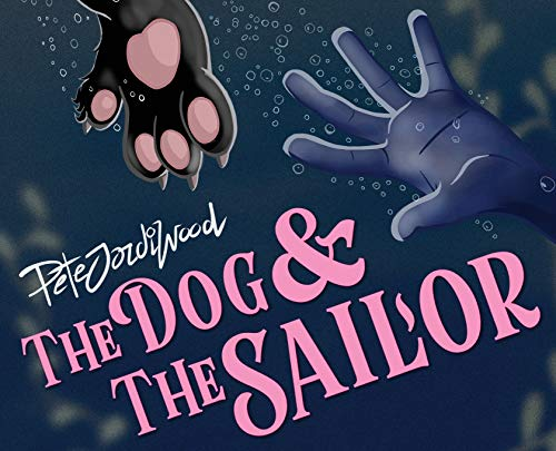 The Dog and the Sailor