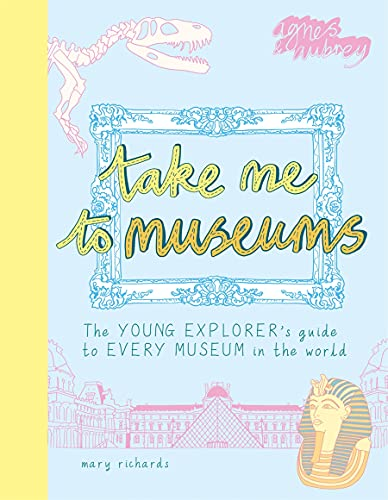 Take Me To Museums