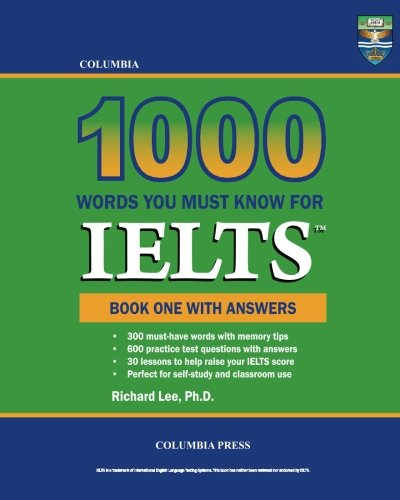 Columbia 1000 Words You Must Know for IELTS