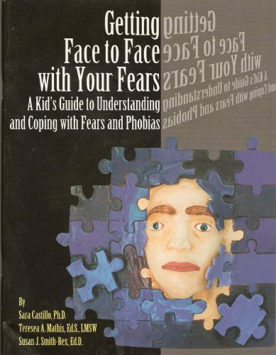 Getting Face to Face with Your Fears