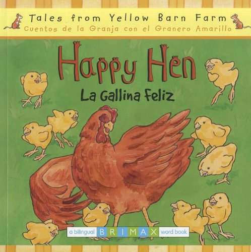 Happy Hen/La Gallina Feliz