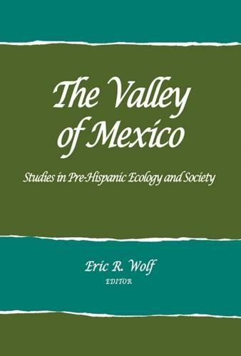 The Valley of Mexico