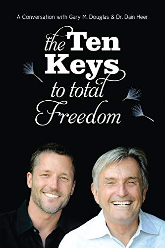 The Ten Keys to Total Freedom
