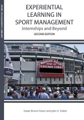 Experiential Learning in Sport Management Internships and Beyond