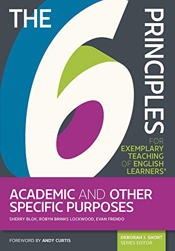 The 6 Principles for Exemplary Teaching of English Learners (R)
