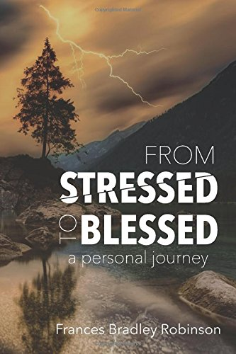 From Stressed to Blessed