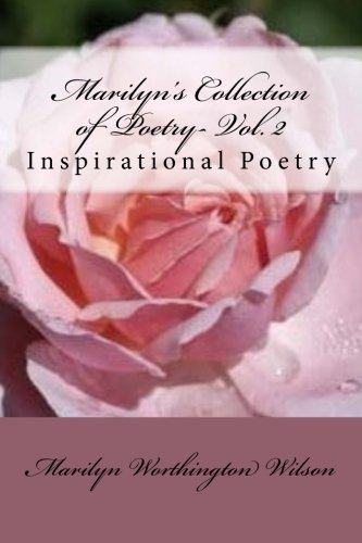 Marilyn's Collection of Poetry- Volume II