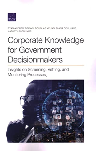 Corporate Knowledge for Government Decisionmakers
