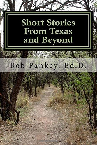 Short Stories from Texas and Beyond