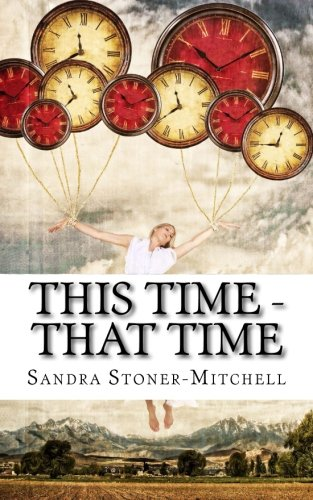 This Time - That Time