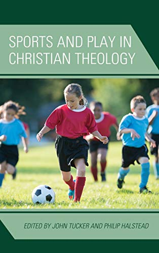 Sports and Play in Christian Theology