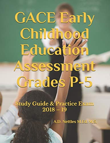 Gace Early Childhood Education Assessment Grades P-5