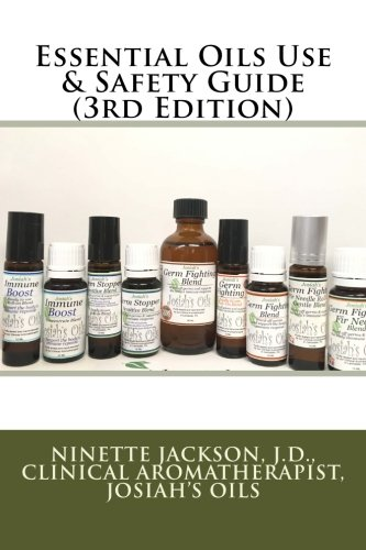 Essential Oils Use & Safety Guide (3rd Edition)