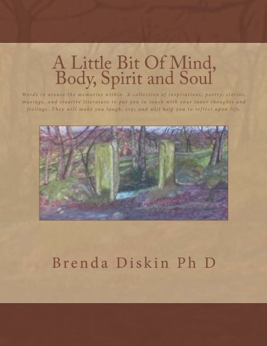 A Little Bit of Mind, Body, Spirit and Soul