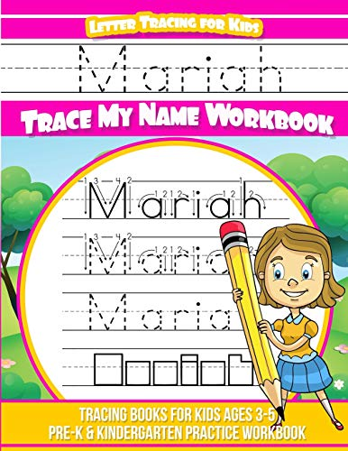 Mariah Letter Tracing for Kids Trace My Name Workbook