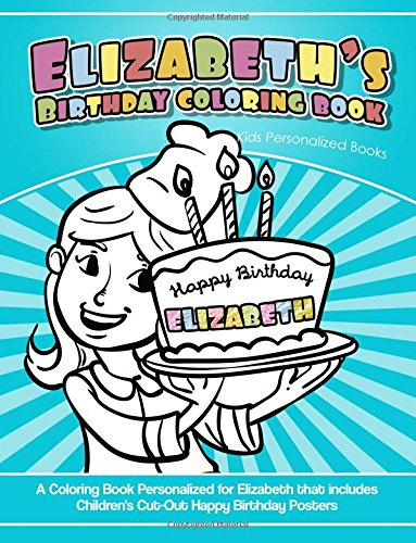 Elizabeth's Birthday Coloring Book Kids Personalized Books
