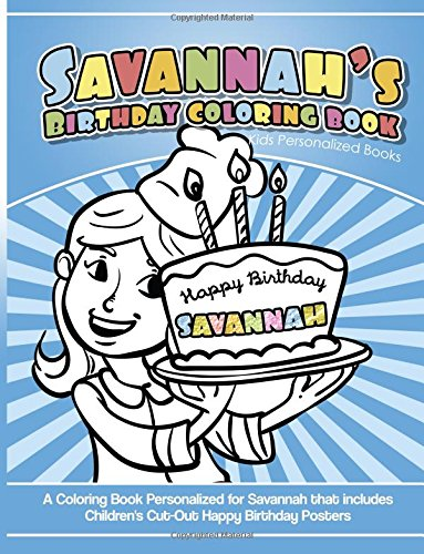 Savannah's Birthday Coloring Book Kids Personalized Books