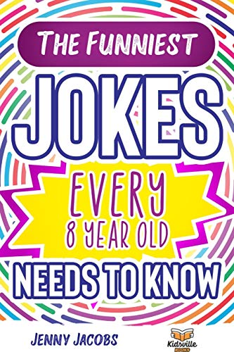 The Funniest Jokes EVERY 8 Year Old Needs to Know