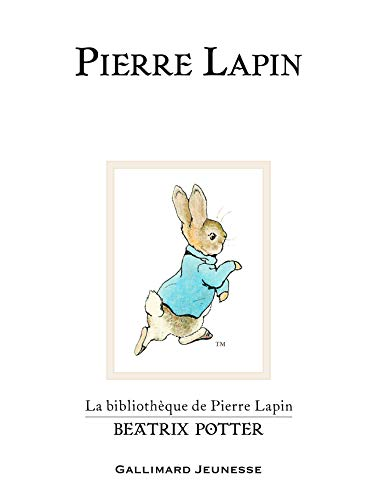 Pierre Lapin (The Tale of Peter Rabbit)