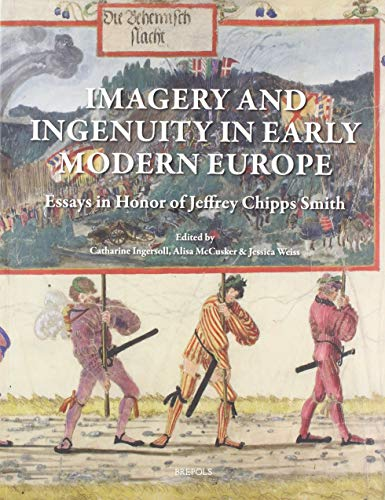 Imagery and Ingenuity in Early Modern Europe