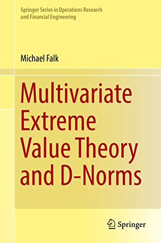 Multivariate Extreme Value Theory and D-Norms