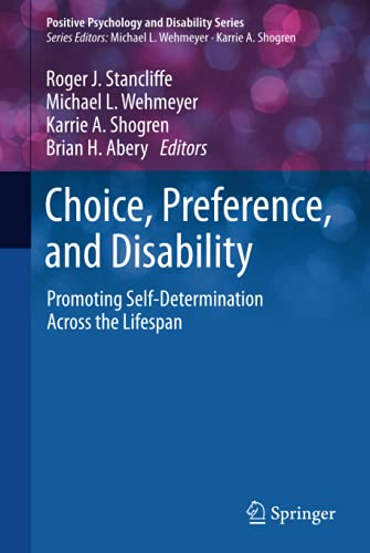 Choice, Preference, and Disability