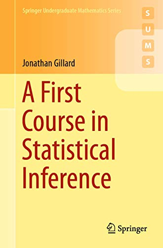 A First Course in Statistical Inference