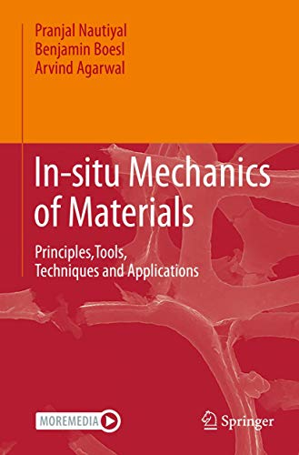 In-situ Mechanics of Materials