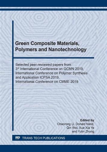 Green Composite Materials, Polymers and Nanotechnology