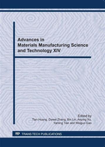 Advances in Materials Manufacturing Science and Technology XIV