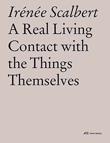 Real Living Contact with the Things Themselves