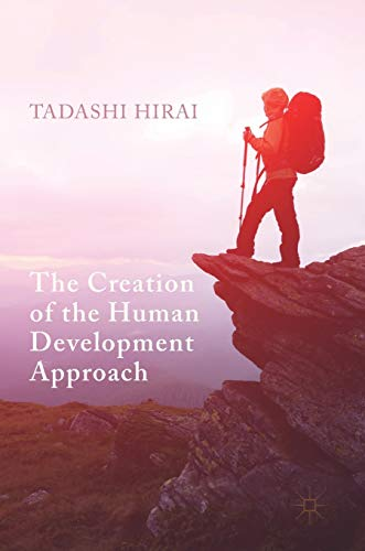 The Creation of the Human Development Approach