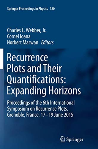 Recurrence Plots and Their Quantifications: Expanding Horizons