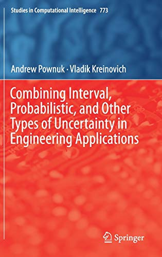 Combining Interval, Probabilistic, and Other Types of Uncertainty in Engineering Applications