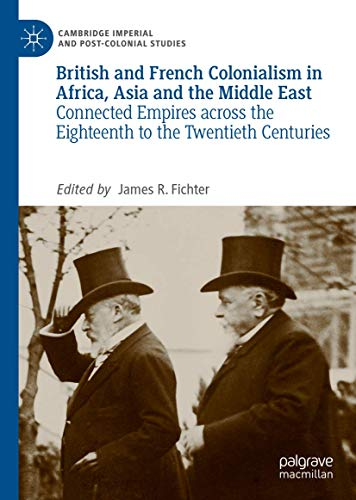 British and French Colonialism in Africa, Asia and the Middle East