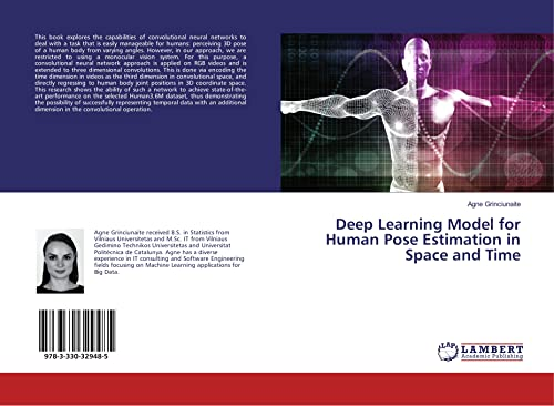 Deep Learning Model for Human Pose Estimation in Space and Time