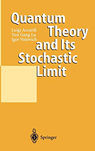 Quantum Theory and Its Stochastic Limit