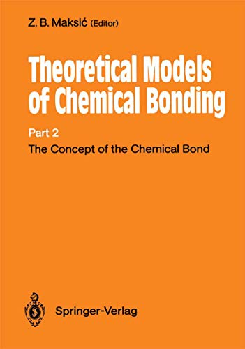 Theoretical Models of Chemical Bonding: Concept of the Chemical Bond Pt. 2