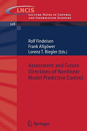 Assessment and Future Directions of Nonlinear Model Predictive Control