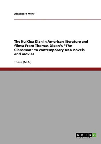 The Ku Klux Klan in American literature and films