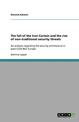 The fall of the Iron Curtain and the rise of non-traditional security threats