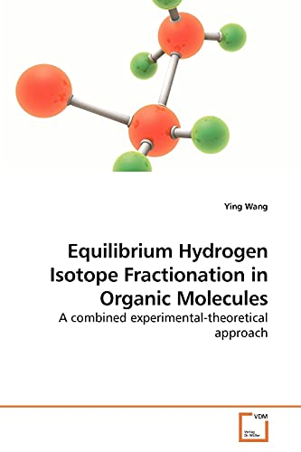Equilibrium Hydrogen Isotope Fractionation in Organic Molecules