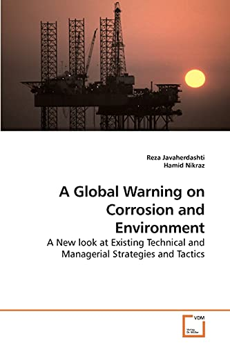 A Global Warning on Corrosion and Environment
