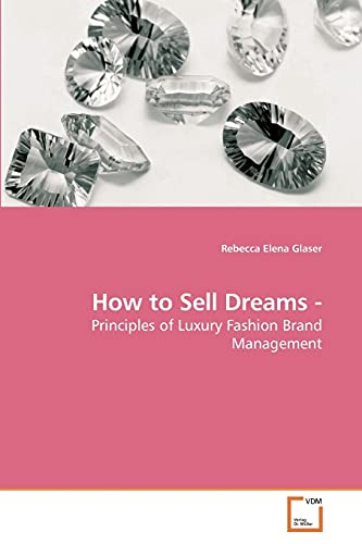 How to Sell Dreams -