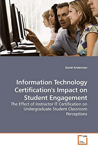 Information Technology Certification's Impact on Student Engagement