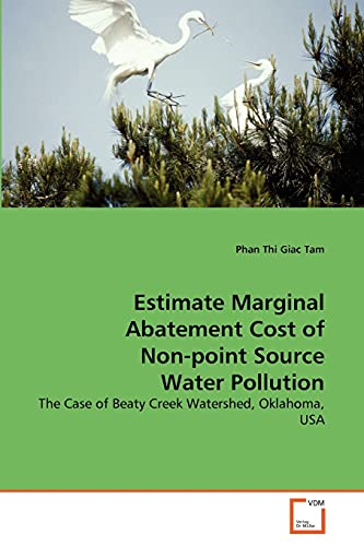 Estimate Marginal Abatement Cost of Non-point Source Water Pollution