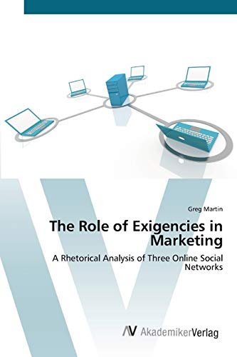 The Role of Exigencies in Marketing